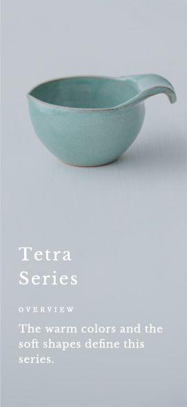 tetra Series